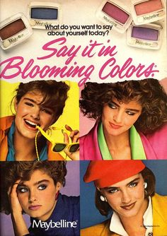 21.  Haley's mom remembered this Maybelline ad from when she was Haley's age in the 1980s.  The colorful Maybelline makeup synchronized with the colorful clothes of the period. Maybelline continues to grow and evolve over the years to match their consumer tastes, styles, and desires. Makeup is as fashion does!