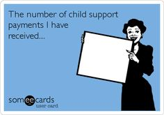 The number of child support payments for the right amount since he has took ownership/plowing is def. this. But hey let's file an extension to keep running it catches up with your buddy it's called back CS:)