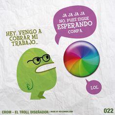 Crom el Troll Diseñador 022