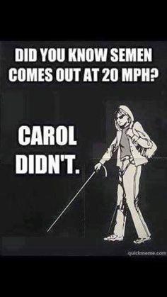Awww, poor Carol.