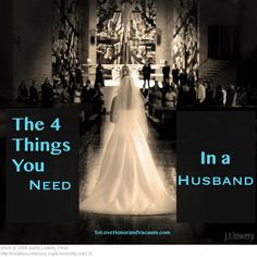 4 Things That Make a Man Husband Material--pass this around so young women read it!