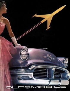 Vintage Oldsmobile ad, 1956. Faster than a speeding plane! Glamorous as formal gloves! More chrome than a sonic microwave!