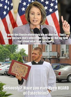 Catholic Memes:  this is so true.  Sorry Nancy.  It doesn't work that way.