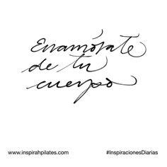 Enamórate de tu cuerpo.  #InspirahcionesDiarias por @CandiaRaquel  Inspirah mueve y crea la realidad que deseas vivir en:  http://ift.tt/1LPkaRs