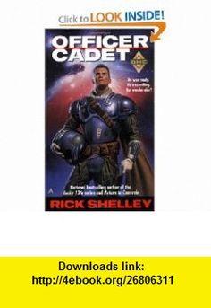 Officer-cadet (Dirigent Mercenary Corps) (9780441005260) Rick Shelley , ISBN-10: 0441005268  , ISBN-13: 978-0441005260 ,  , tutorials , pdf , ebook , torrent , downloads , rapidshare , filesonic , hotfile , megaupload , fileserve
