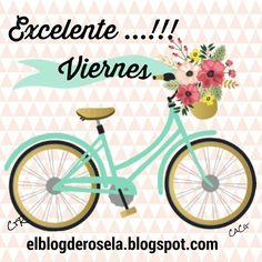 """ De Todo Un Poco "": Excelente viernes. I Love Mondays, Morning Images, Precious Moments, Hello Everyone, Happy Day, Great Quotes, Decoupage, In This Moment, Grande"