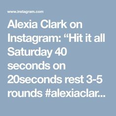 "Alexia Clark on Instagram: ""Hit it all Saturday 40 seconds on 20seconds rest 3-5 rounds #alexiaclark #queenofworkouts #fitforareason #fitgirl #fitness #saturday…"""