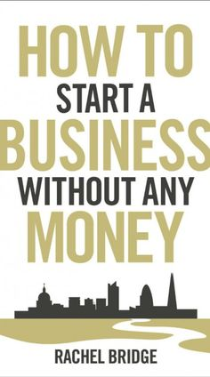 Book Review: How To Start A Business Without Any Money