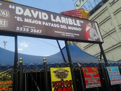 David Larible in Mexico City, 5th july - 68th september