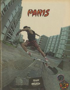 Hosoi Skateboards - Paris Ad (1988)