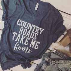 Diy t shirts 843932417661382712 - Country Roads Take Me Home T-Shirt, This t-shirt is Made To Order, one by one printed so we can control the quality. Source by etyrcreations Home T Shirts, Vinyl Shirts, Tee Shirts, Fall Shirts, Summer T Shirts, Monogram Shirts, Custom Shirts, Outfits Plus Size, T Shirt World