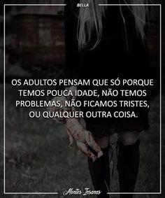 Eu sou adolescente, mas eu tenho problemas Sad Pictures, Dark Thoughts, Turu, Cheer Me Up, Sad Life, Im Sad, Sad Quotes, Wallpaper Quotes, My Images