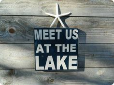Lake sign 18x18 all wood, vintage style,rustic- Meet us at the Lake, lake signs, lake decor. $42.00, via Etsy.