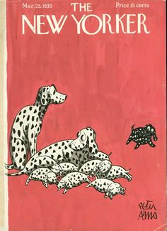 Cover by Peter Arno, March 23, 1935  //Always a smile-inducer: The New Yorker celebrates 70 years of dogs in literature and art