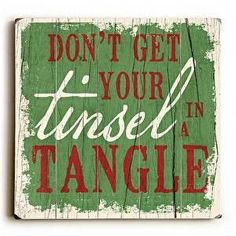 Tinsel in a Tangle Wood Sign