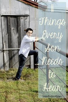 11 things every son needs to hear #ParentingBoys