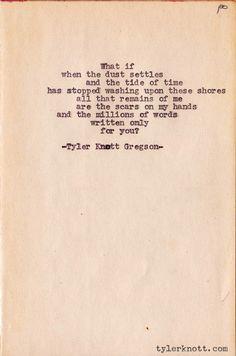 Typewriter Series #21 by Tyler Knott Gregson