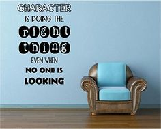 Inspirational Quote - Character is Doing The Right Thin Even When No One is Looking - Vinyl Wall Decal Wall Stickers Murals, Vinyl Wall Decals, Front Office, Inspirational Quotes, Amazon, Character, Life Coach Quotes, Amazons