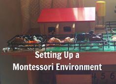 {Setting up a Montessori Environment} at the Confessions of a Montessori Mom blog.