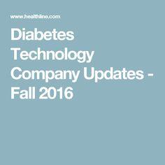 Diabetes Technology Company Updates - Fall 2016