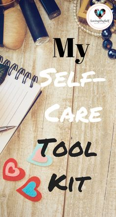 My Self My Self-Care Tool Kit Hi Rachel here! If there is one thing that I have learned over the past year its that we must take care of ourselves first in order to maintain optimal health. So if you are wanting to work on something this