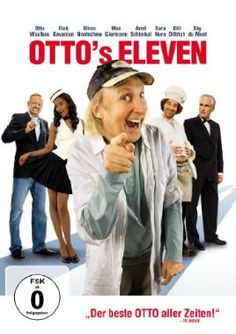 Otto's Eleven  2010 Germany      IMDB Rating 4,4 (402)  Darsteller: Otto Waalkes, Mirco Nontschew, Rick Kavanian, Max Giermann, Arnd Schimkat,  Genre: Comedy,  FSK: o.Al.