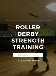 roller derby strength training