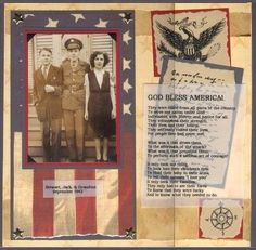 God Bless America ~ Simply designed heritage military page with heartfelt journaling on a vellum pocket holding vintage war ephemera. Star shaped brads fastening the flag photo matting are a nice patriotic touch.