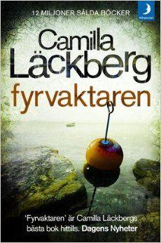 Fyrvaktaren / Camila Läckberg