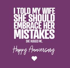 Wedding Anniversary Quotes, Anniversary Message, Happy Anniversary Wishes, Funny Anniversary Cards, Anniversary Pictures, Wedding Quotes, Wedding Cards, Craft Quotes, Love My Husband