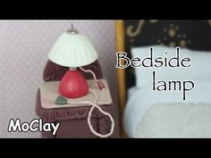 Dollhouse furniture - Bedside lamp miniature - Polymer clay tutorial - YouTube