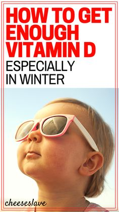 How To Get Enough Vitamin D (Especially in Winter)