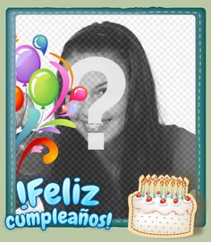 Fotomontaje para hacer una postal de felicitación gratuita - Fotoefectos Teacher Birthday Card, Birthday Card Maker, Daughter Birthday Cards, Free Birthday Card, Birthday Card Online, Birthday Card Sayings, Cute Birthday Cards, Birthday Cards For Boyfriend, Birthday Card Template