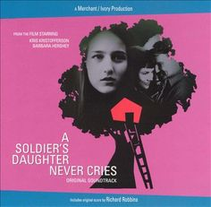 A Soldier's Daughter Never Cries | James Ivory