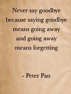 Peter Pan quote this is my favorite quote ever!!