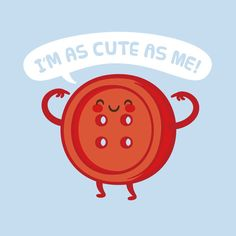 Cute As Me! - Philip Tseng #character #cute #philip tseng