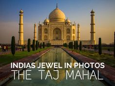 Why You Should Visit India Once In Your Life