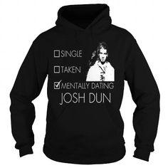 MENTALLY DATING JOSH DUN T Shirts, Hoodies, Sweatshirts. CHECK PRICE ==► https://www.sunfrog.com/LifeStyle/MENTALLY-DATING-JOSH-DUN-Black-Hoodie.html?41382