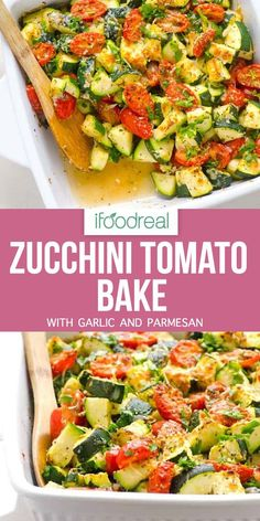 Zucchini Tomato Bake with garlic and parmesan in 5 minutes of prep. You can serve this zucchini tomato bake as low carb side dish or add cooked chicken for a 30 minute dinner. Here& the complete recipe for this healthy zucchini tomato bake. Zucchini Side Dishes, Side Dishes For Chicken, Dinner Side Dishes, Low Carb Side Dishes, Healthy Side Dishes, Vegetable Dishes, Side Dish Recipes, Healthy Side Recipes, Healthy Dinner Sides