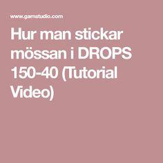 Hur man stickar mössan i DROPS 150-40 (Tutorial Video)