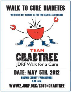 TEAM CRABTREE JDRF Walk to Cure Diabetes page. Green Bay, WI. May 5, 2012. #WalkWithTom #Packers