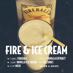 Fire & Ice Cream (w/ Fireball Cinnamon Whisky) -- Drink Recipes : fireballwhisky Fireball Mixed Drinks, Fireball Whiskey, Scotch Whiskey, Irish Whiskey, Liquor Drinks, Cocktail Drinks, Alcoholic Drinks, Whiskey Cocktails, Bourbon Drinks