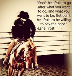 Lane Frost's famous quote