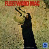 The Pious Bird of Good Omen (Remastered) – Fleetwood Mac      http://shayshouseofmusic.com/albums/the-pious-bird-of-good-omen-remastered-fleetwood-mac/