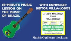 15-Minute Music Lesson on Brazil with composer Heitor Villa-Lobos, with 5 free…