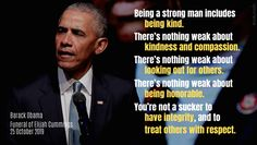 Obama, Barack - Speech, Funeral of Elijah Cummings, Washington, DC Oct White House Trump, Best Quotes, Life Quotes, Good People, Amazing People, Family Values, Us Presidents, Barack Obama, Classic Hollywood