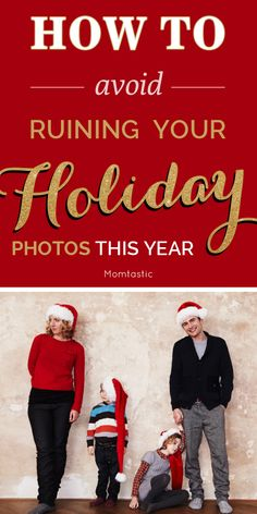 Avoid ruining your holiday photos this year with these tips!
