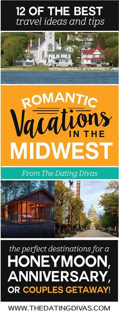 The BEST romantic vacation ideas in the MIDWEST! Perfect for a romantic anniversary trip, honeymoon, or couples getaway! Pinning for later! www.TheDatingDivas.com