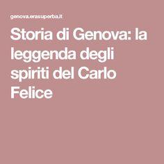 Storia di Genova: la leggenda degli spiriti del Carlo Felice