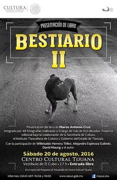 Presentación del libro Bestiario II a cargo de su autor Marco Antonio Cruz, proyecto editorial bajo la colaboración de la Secretaría de Cultura, el Instituto Tlaxcalteca de Cultura y Gobierno del Estado de Tlaxcala.